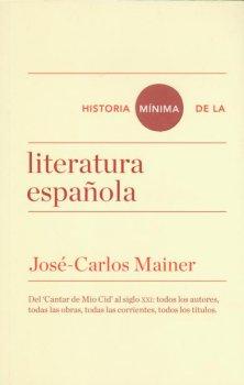 HISTORIA MINIMA DE LA LITERATURA ESPA?OLA
