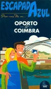 OPORTO Y COIMBRA, ESCAPADA AZUL