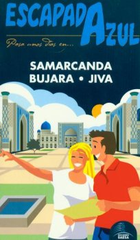 SAMARCANDA, NUJARA Y JIVA ESCAPADA AZUL