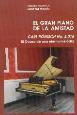 EL GRAN PIANO DE LA AMISTAD
