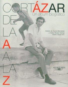 CORTAZAR DE LA A A LA Z