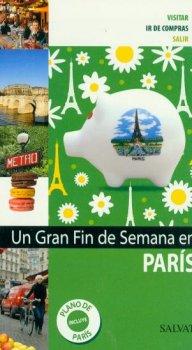 PARIS. GRAN FIN DE SEMANA
