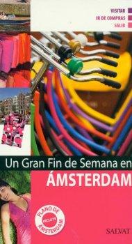 AMSTERDAM. GRAN FIN DE SEMANA