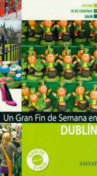 DUBLIN. GRAN FIN DE SEMANA