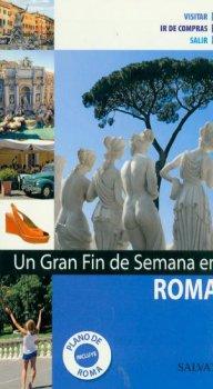 ROMA. GRAN FIN DE SEMANA