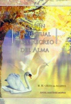 JARDIN ESPIRITUAL PARA RECREO DEL ALMA
