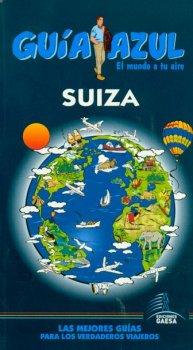 SUIZA. GUIA AZUL