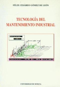 TECNOLOGIA DEL MANTENIMIENTO INDUSTRIAL