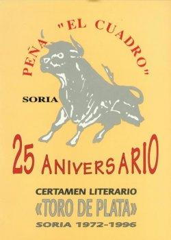 TORO DE PLATA. 25 ANIVERSARIO