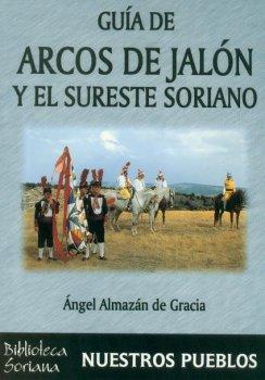 GUIA DE ARCOS DE JALON Y EL SURESTE SORIANO