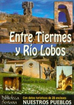 ENTRE TIERMES Y RIO LOBOS