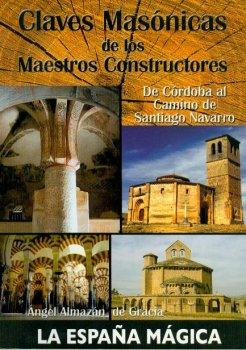 CLAVES MASONICAS DE LOS MAESTROS CONSTRUCTORES