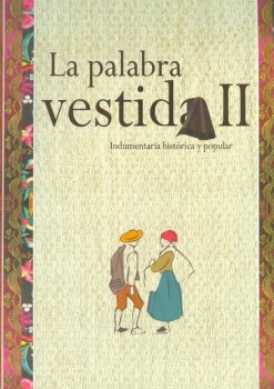 LA PALABRA VESTIDA II